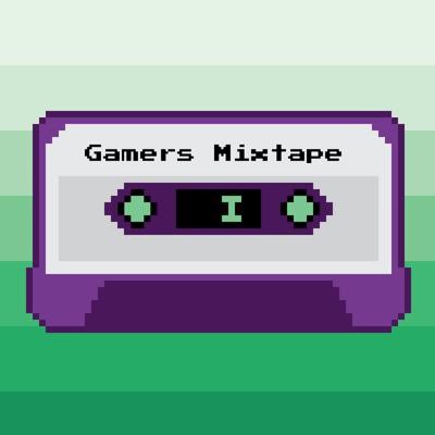 Gamers' Mixtape