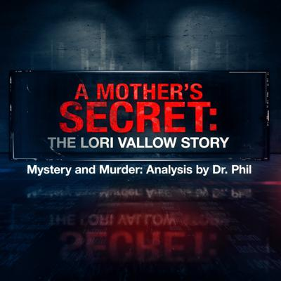 Cover art for S9E3: A Mother's Secret: The Lori Vallow Story