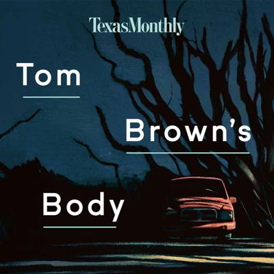 """In 2016, a popular high school senior mysteriously disappeared on the night before Thanksgiving. His remains were found two years later. What happened to Tom Brown in the small town of Canadian, Texas that night? It seems everyone in town's become a suspect, including Tom's family, friends, the local sheriff, and a high-flying private investigator. Acclaimed writer Skip Hollandsworth digs into the mystery that's torn this town apart in this eight-part true crime podcast series. From the Texas Monthly team behind """"Boomtown""""—a popular eleven-part podcast series about the culture and economy of the West Texas oil fields—""""Tom Brown's Body"""" launches September 29 and is the first narrative podcast series from Hollandsworth."""
