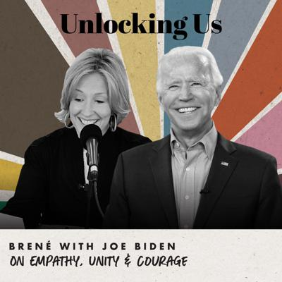 Cover art for Brené with Joe Biden on Empathy, Unity and Courage