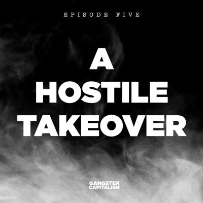 Cover art for S2: The NRA | EP5: A Hostile Takeover