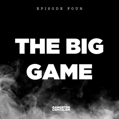 Cover art for S2: The NRA | EP4: The Big Game