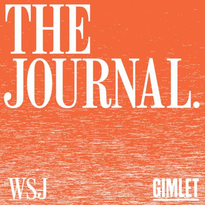 The most important stories, explained through the lens of business. A podcast about money, business and power. Hosted by Kate Linebaugh and Ryan Knutson. The Journal is a co-production from Gimlet Media and The Wall Street Journal.