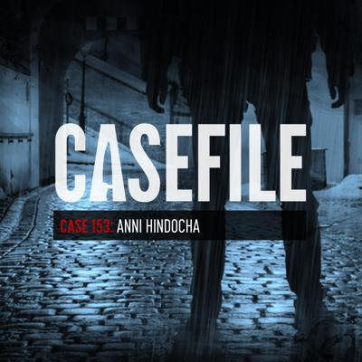 Cover art for Case 153: Anni Hindocha