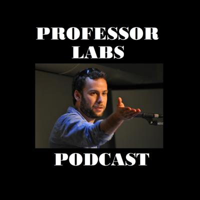 Professor Labs Podcast