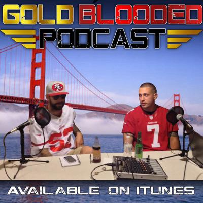 Gold Blooded 49ers Podcast